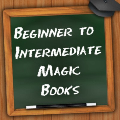 Beginner to Intermediate Magic Books