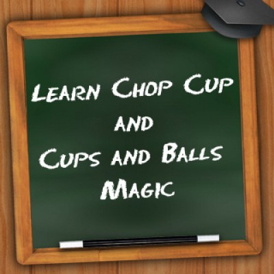 Learn Chop Cup/Cups & Balls