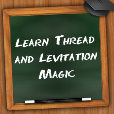 Learn Thread/Levitation Magic