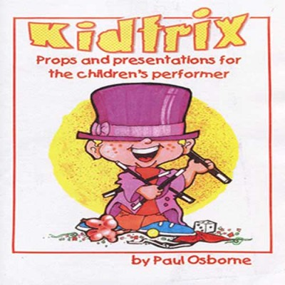 Kidtrix Volume 1 - Paul Osborne