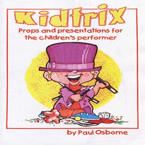 Kidtrix Volume 1 - Paul Osborne