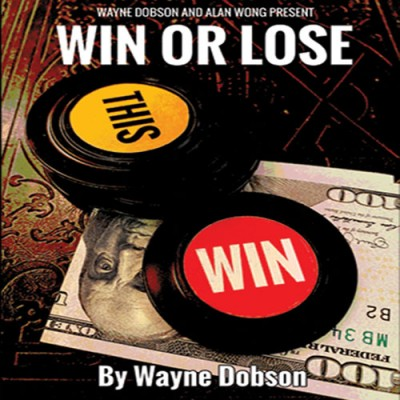 Win or Lose by Wayne Dobson