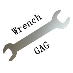 Wrench Gag