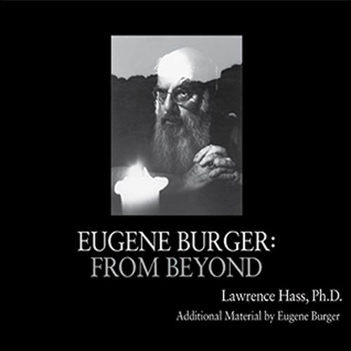 Eugene Burger: From Beyond by Lawrence Hass and Eugene Burger