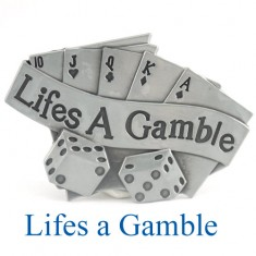 Lifes a Gamble Belt Buckle