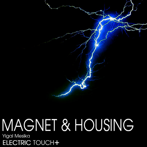 Electric Touch + Accessories by Yigal Mesika
