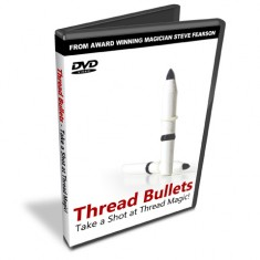 Thread Bullets DVD by Steve Fearson