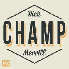 Champ by Rick Merill