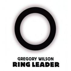 Ring Leader - Gregory Wilson