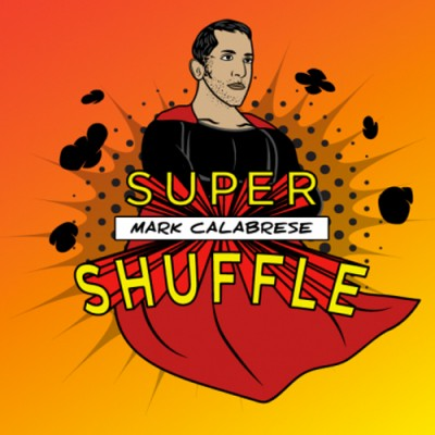 Super Shuffle System - Mark Calabrese
