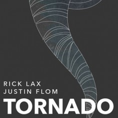Tornado - Justin Flom and Rick Lax