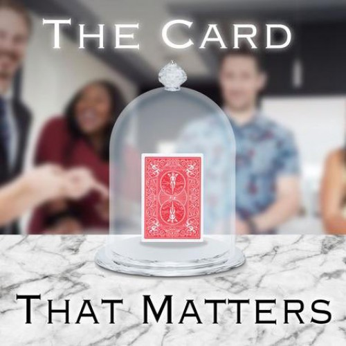 The Card that Matters by Rick Lax