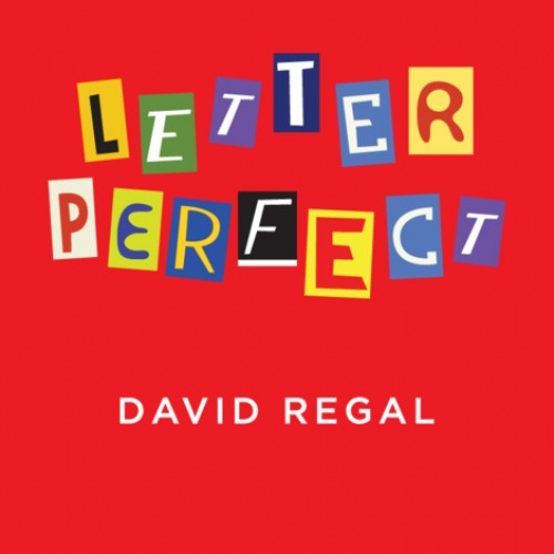 Letter Perfect by David Regal