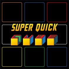 Super Quick Cube by Syouma