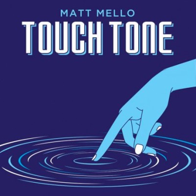 Touch Tone - Matt Mello