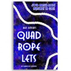 Quad Rope Lets by Hen Fetsch and Elmwood