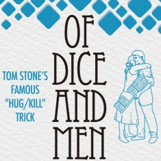 Of Dice and Men (Hug/Kill) by Tom Stone