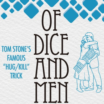 Of Dice and Men (Hug/Kill) - Tom Stone