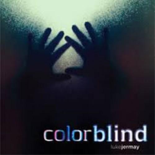 Colorblind by Luke Jermay