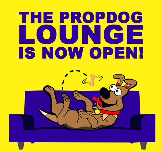 Check out the new PropDog Lounge