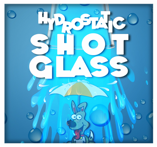 Hydrostatic Shot